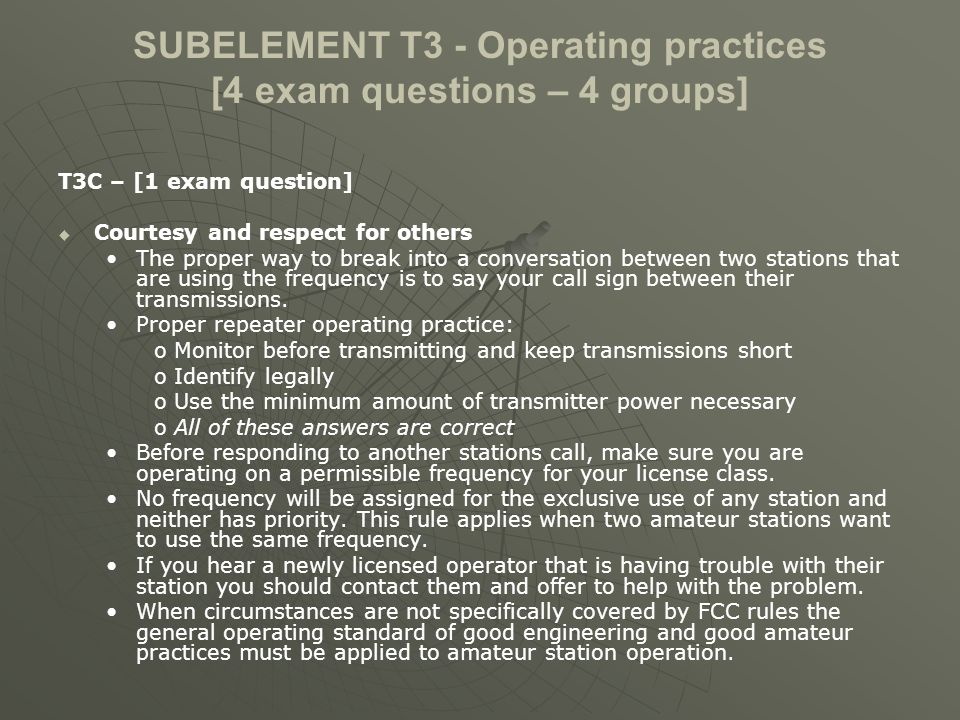 SUBELEMENT T3 - Operating practices [4 exam questions – 4 groups]
